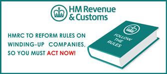 HMRC to reform rules on winding-up companies - ACT NOW before 5 April 2016