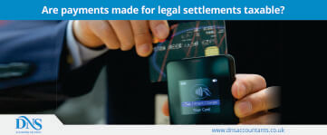 Are Payments Made For Legal Settlements Taxable?