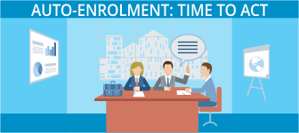 Auto-Enrolment: Time to Act