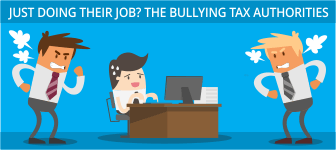 Just doing their job? The bullying tax authorities