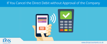 What happens if you cancel the direct debit without approval of the company?