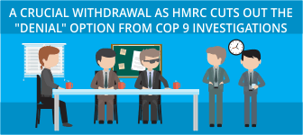 A crucial withdrawal as HMRC cuts out the