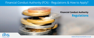 Financial Conduct Authority (FCA) – Regulations & How to Apply?