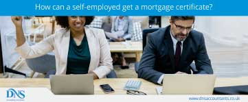 How Can a Self-Employed Get a Mortgage Certificate?