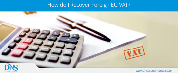 How do I Recover Foreign EU VAT?  - Simple Steps