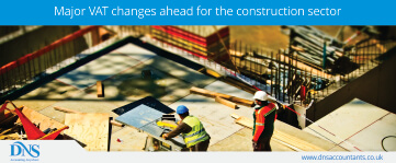 Major VAT Changes Ahead For The Construction Sector