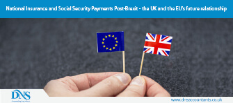 National Insurance and Social Security Payments Post-Brexit - the UK and the EU's future relationship