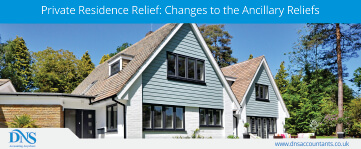 Private Residence Relief – Changes To The Ancillary Reliefs