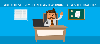 Are You Self-Employed and Working as a Sole Trader?