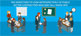 Tax Inspectors to look retrospectively at public sector contractors who may fall inside IR35