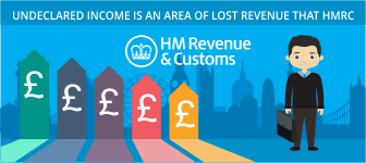 Undeclared income is an area of lost revenue that HMRC