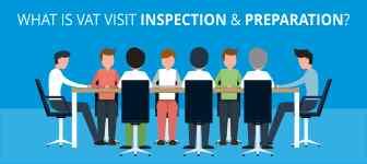What is VAT Visit Inspection & Preparation?