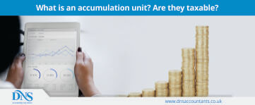What is an Accumulation Unit? Are They Taxable?