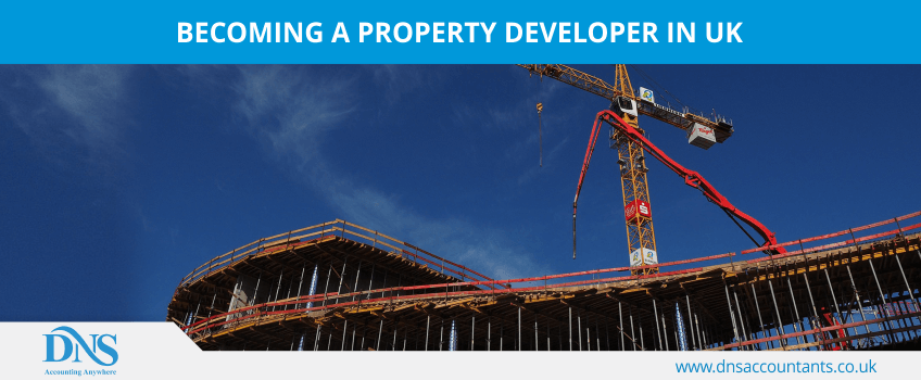 Becoming A Property Developer in UK