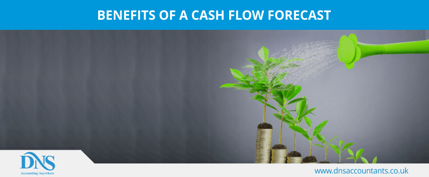 Benefits of a cash flow forecast