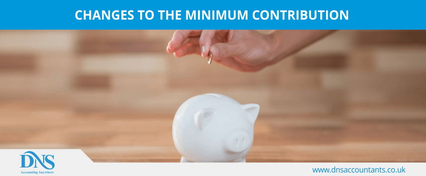 Changes to the Minimum Contribution