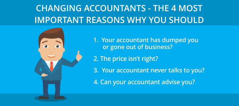 Changing accountants - 4 most important-reasons
