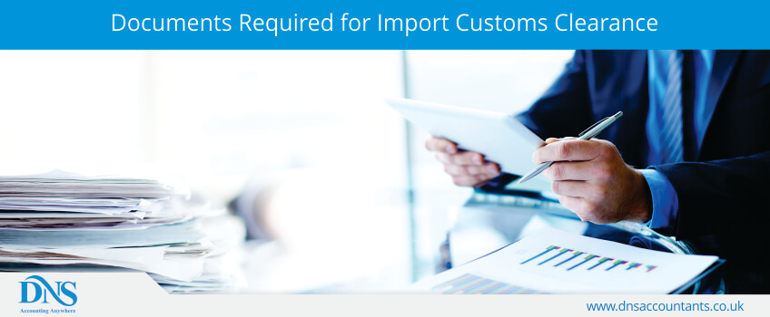 List Of Documents Required For Import Customs Clearance Uk