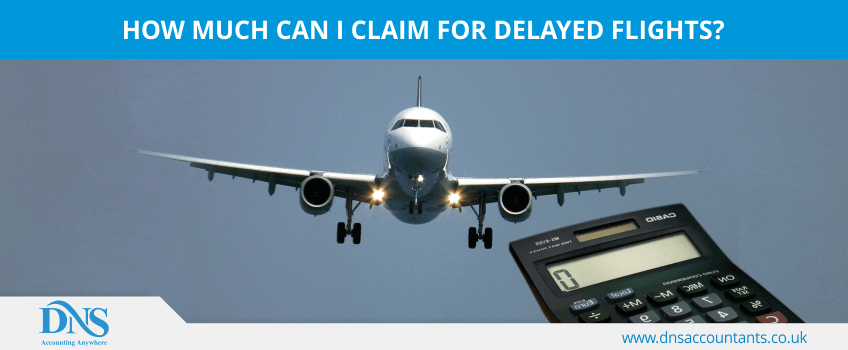 How much can I claim for delayed flights?