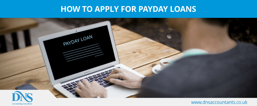 How to Apply for Payday Loans