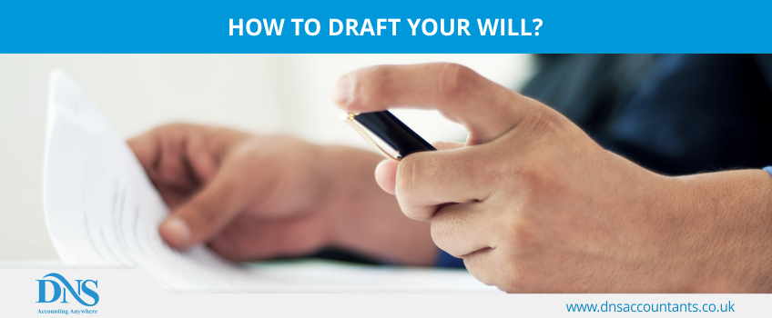 How to draft your will?