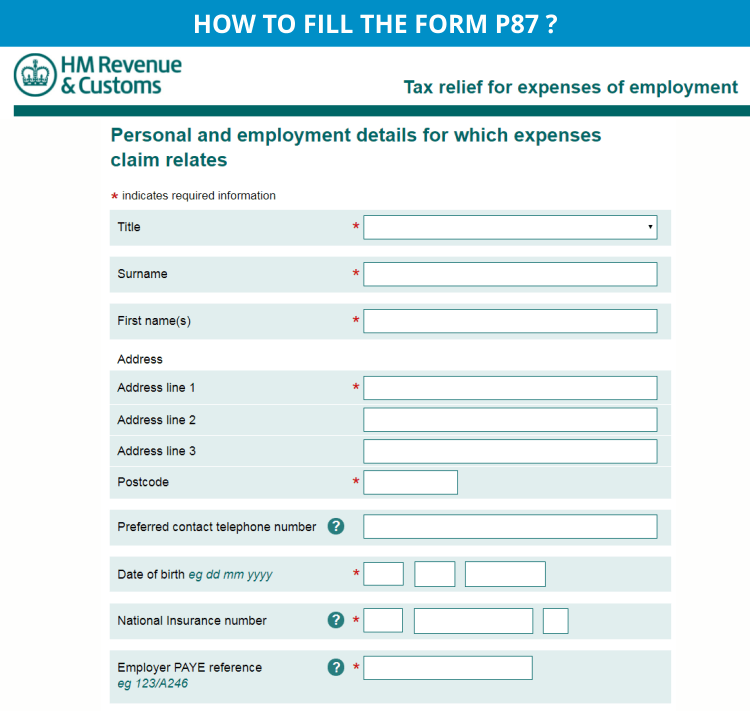 How to fill the form P87?