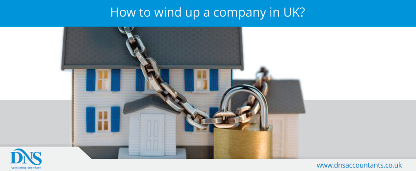 How to Wind up a Company in UK?