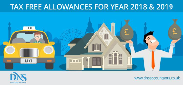 Tax Free Allowances for 2018 & 2019
