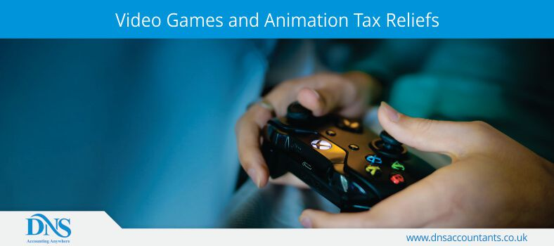Video Games and Animation Tax Reliefs