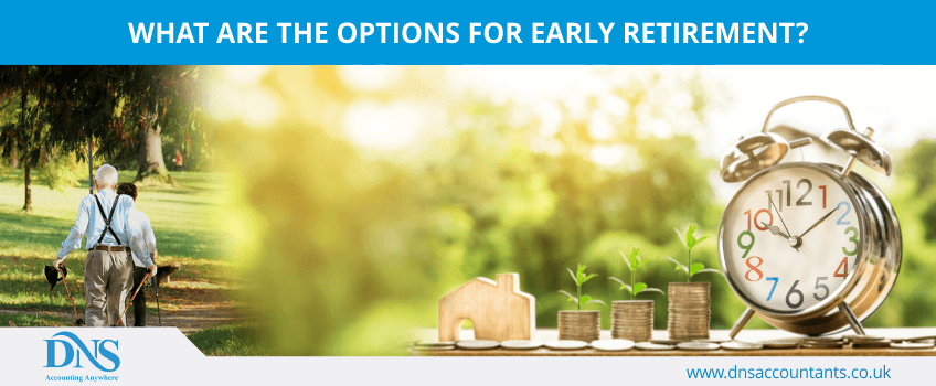 What are the options for early retirement?