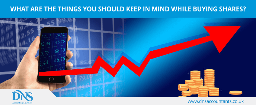 What are the things you should keep in mind while buying shares?