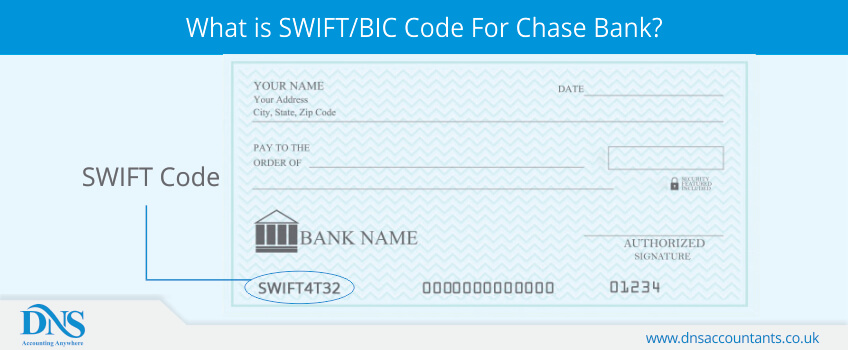 What is SWIFT/BIC Code For Chase Bank? | DNS Accountants