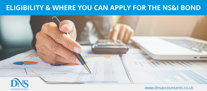 Eligibility & Where You Can Apply for the NS&I Bond