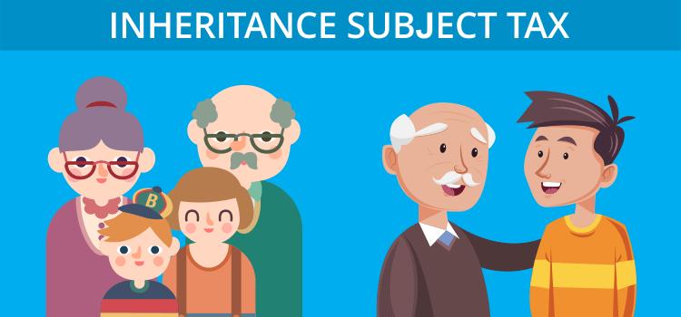 Inheritance subject tax