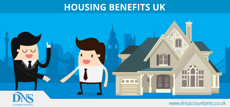 Housing Benefit or Local Housing Allowance (LHA) in UK | DNS Accountants