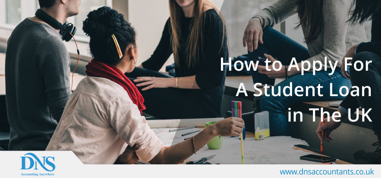 How to Apply for a Student Loan in the UK