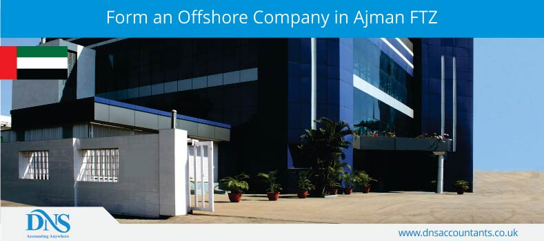 Form an Offshore Company in Ajman FTZ