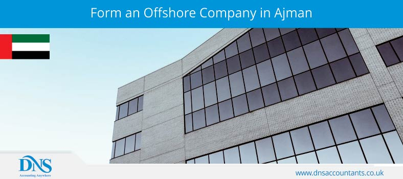 Form an Offshore Company in Ajman