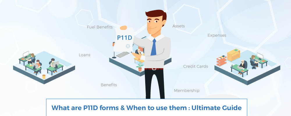 What are P11D forms & When to use them