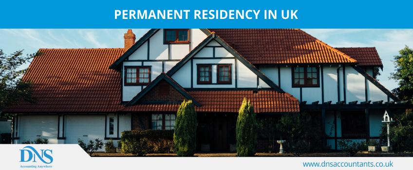 Permanent Residency in UK