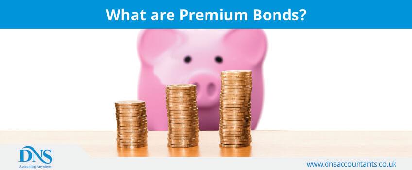 What are Premium Bonds?