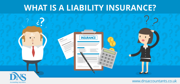 What is a Liability Insurance?