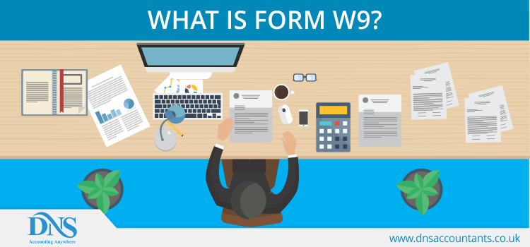 What is Form W9?